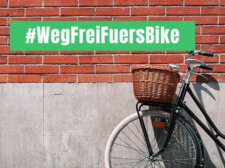 #WegFreiFuersBike mit unserer Kampagne!